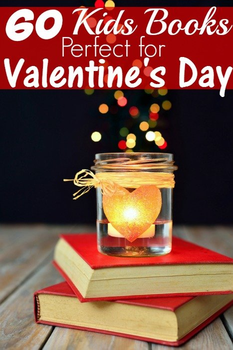 60 Valentine's Day Books for Kids