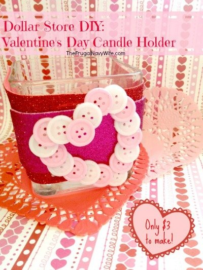 Dollar DIY: Valentine's Day Candle Holder