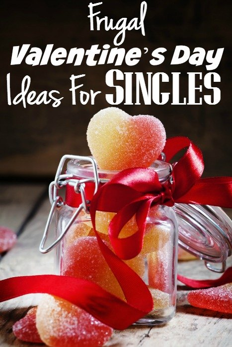 Frugal Valentine's Day Ideas For Singles