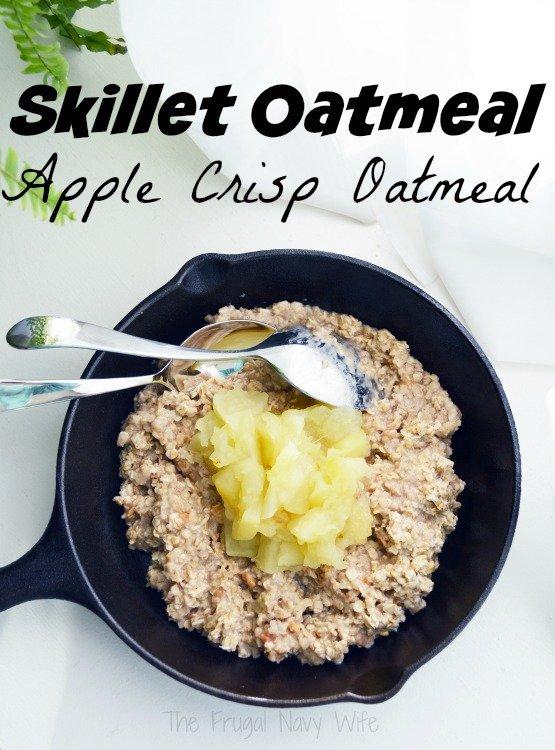 Skillet Oatmeal – Apple Crisp Oatmeal Recipe