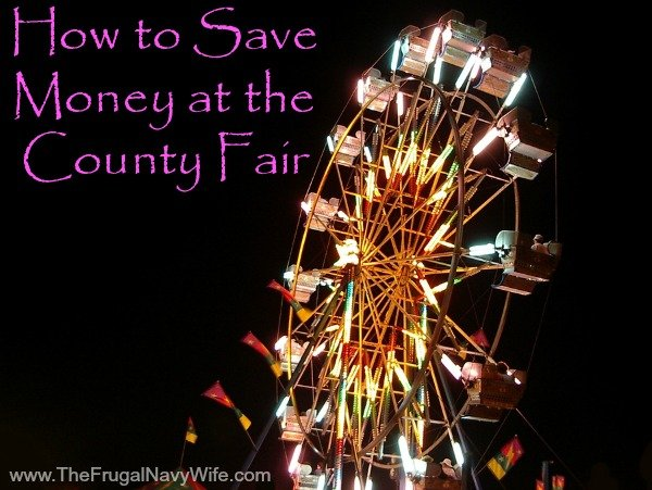 How to Save Money at the County Fair