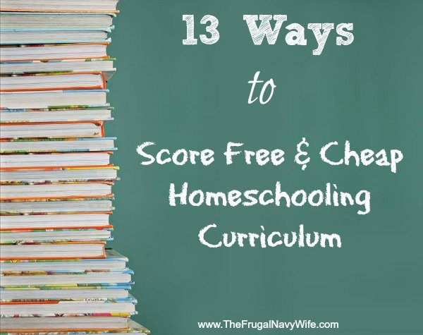 13 Ways to Score Free & Cheap Homeschooling Curriculum