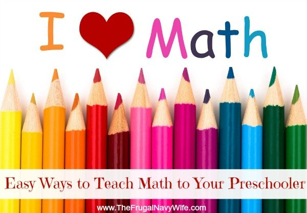 Easy Ways to Teach Math to your Preschooler