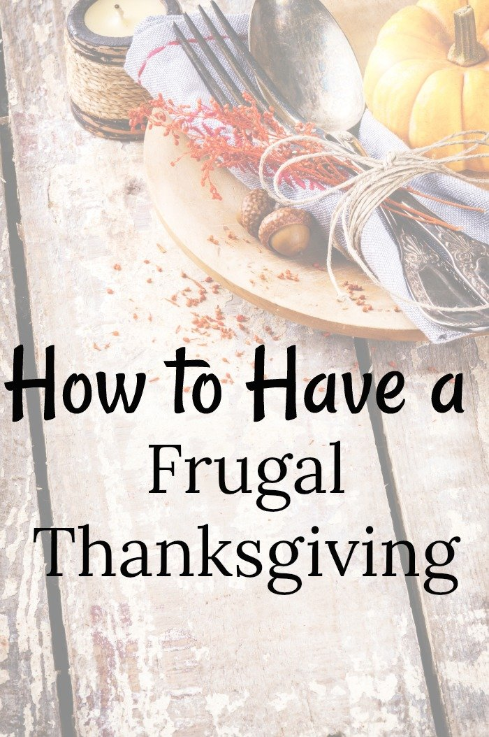 Thanksgiving with family can make anyone a ball of stress but it shouldn't break the bank! With these tips you can have a frugal Thanksgiving too!