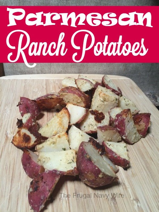 Parmesan Ranch Potatoes