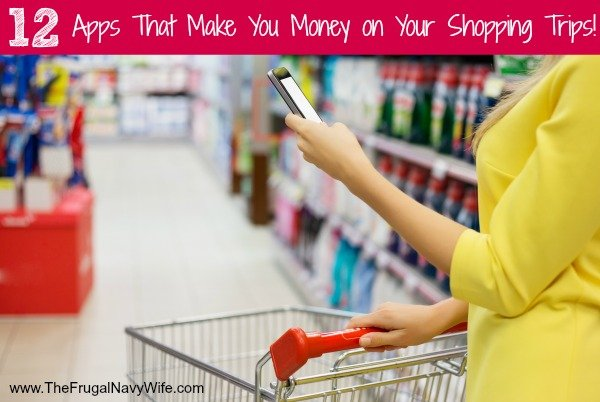 12 Apps That Make You Money on Your Shopping Trips!