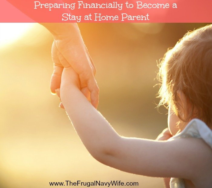 Preparing Financially to Become a Stay at Home Parent