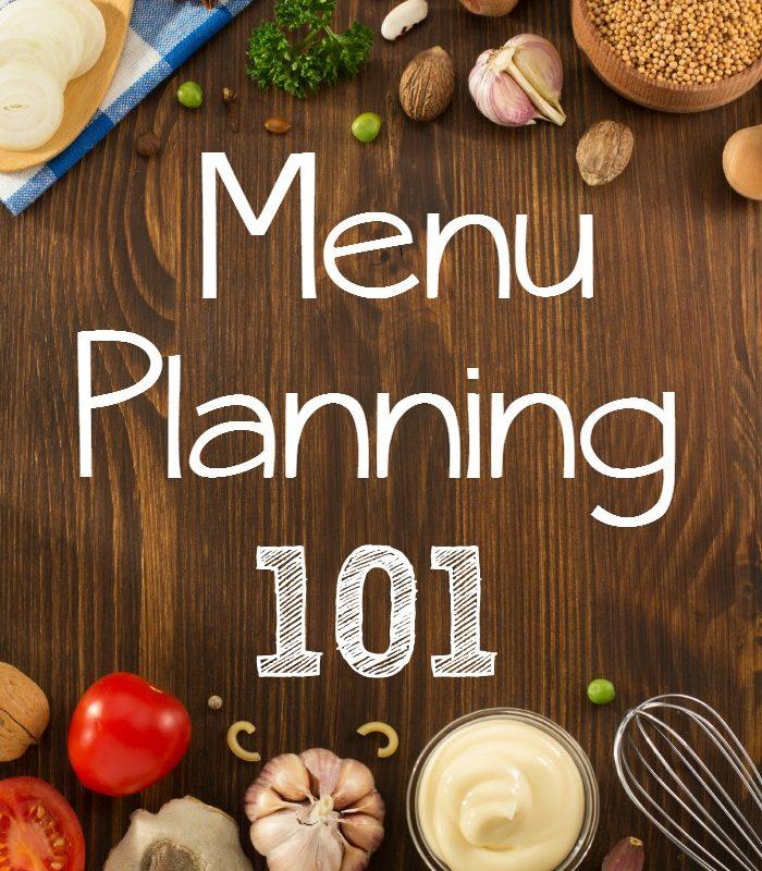 Menu Planning 101 + Free Meal Planner Printable