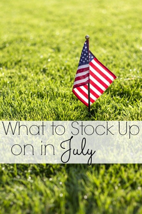 What to Stock Up on in July