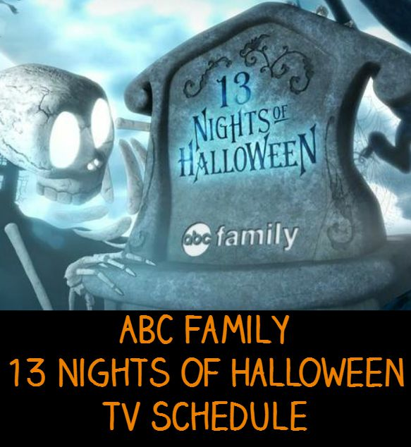 ABC Family 13 Nights of Halloween TV Schedule