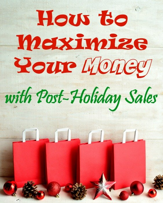 How to Maximize Your Money with Post-Holiday Sales