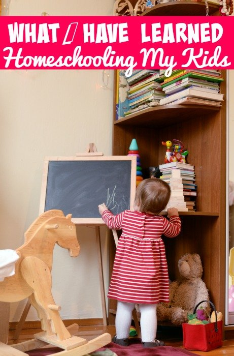 What I Have Learned Homeschooling My Kids