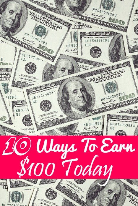 10 Ways To Earn $100 Today