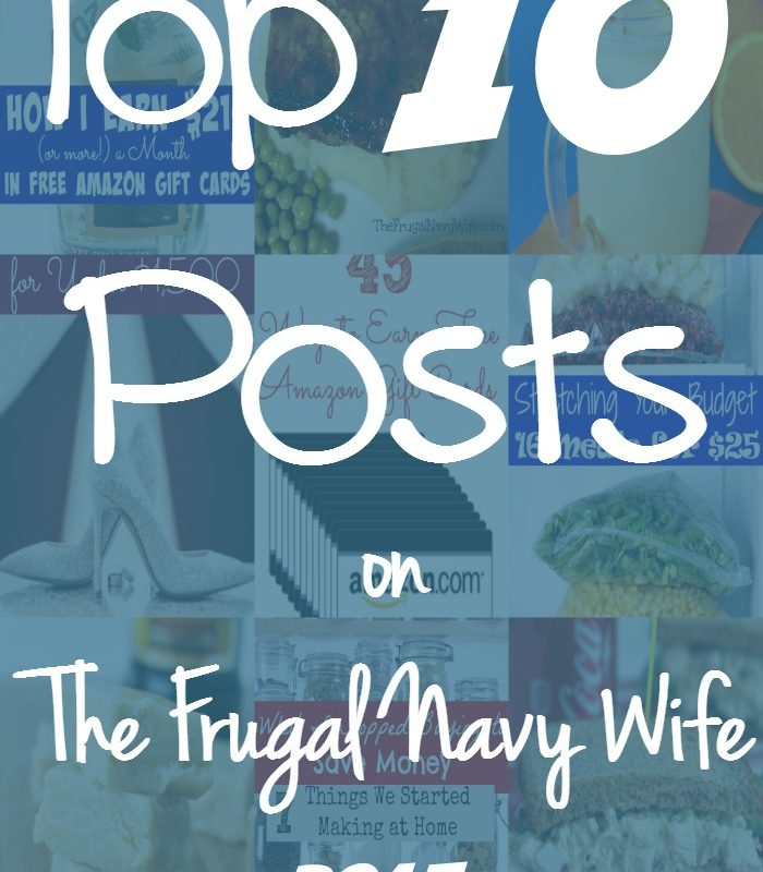 Most Popular Posts on The Frugal Navy Wife in 2015 – Money Savings, Recipes, DIY and more!