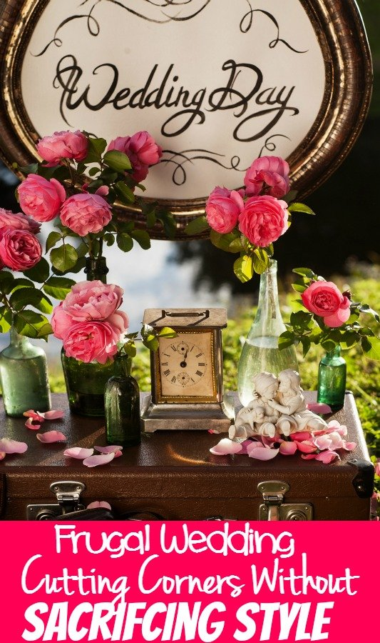 Frugal Wedding - Cutting Corners Without Sacrificing Style