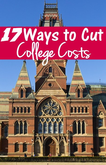 17 Ways to Cut College Costs