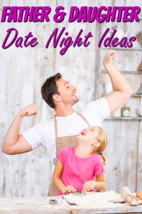 Father Daughter Activities for Date Night