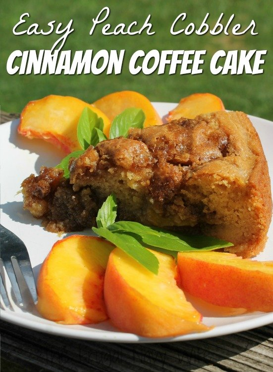 Easy Peach Cobbler Cinnamon Coffee Cake
