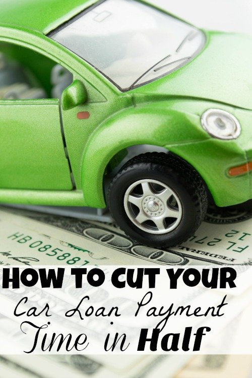 How to Cut Your Car Loan Payment Time in Half