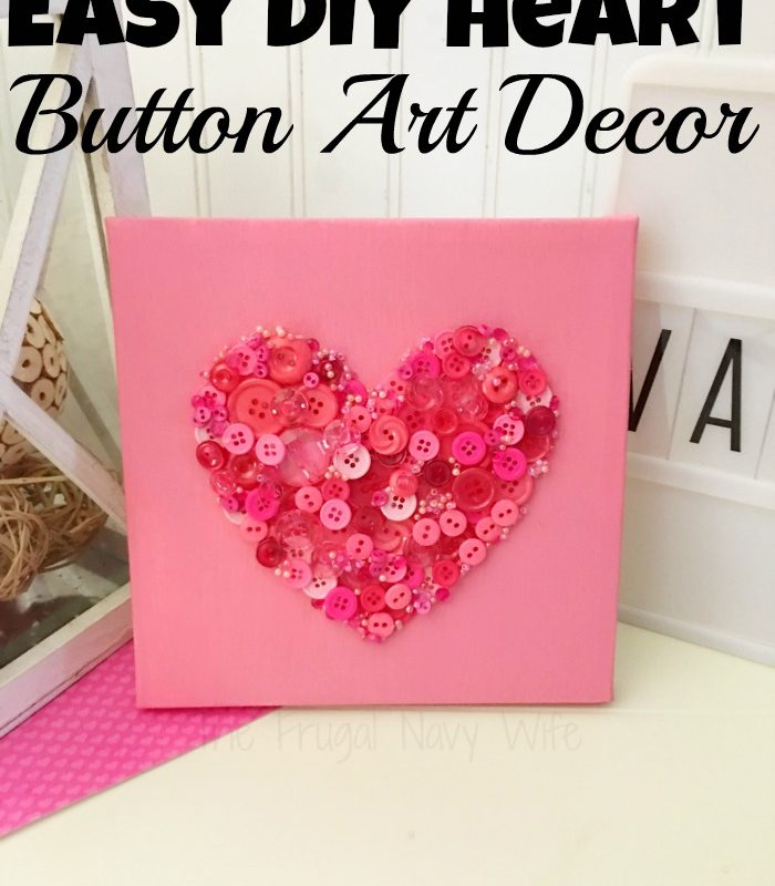 Valentines Day Crafts – DIY Button Art Heart Decor