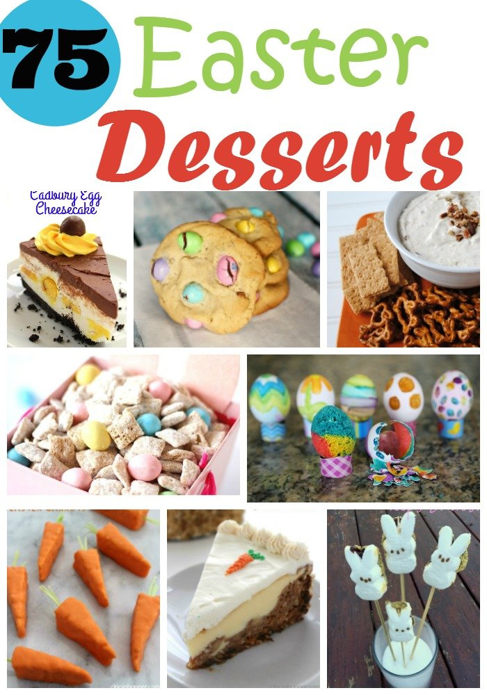 Skip the boring old Easter desserts and try something new from our amazing list of 75 desserts you and your family will love.