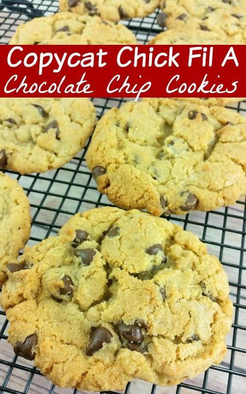The BEST Copycat Chick Fil A Chocolate Chip Cookie Recipe!