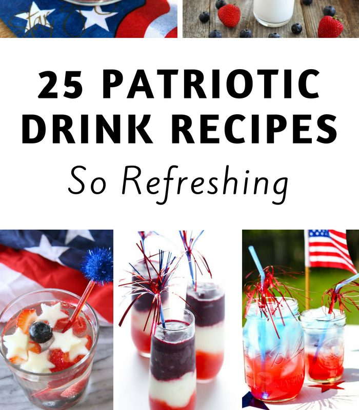 25 Patriotic Drink Recipes