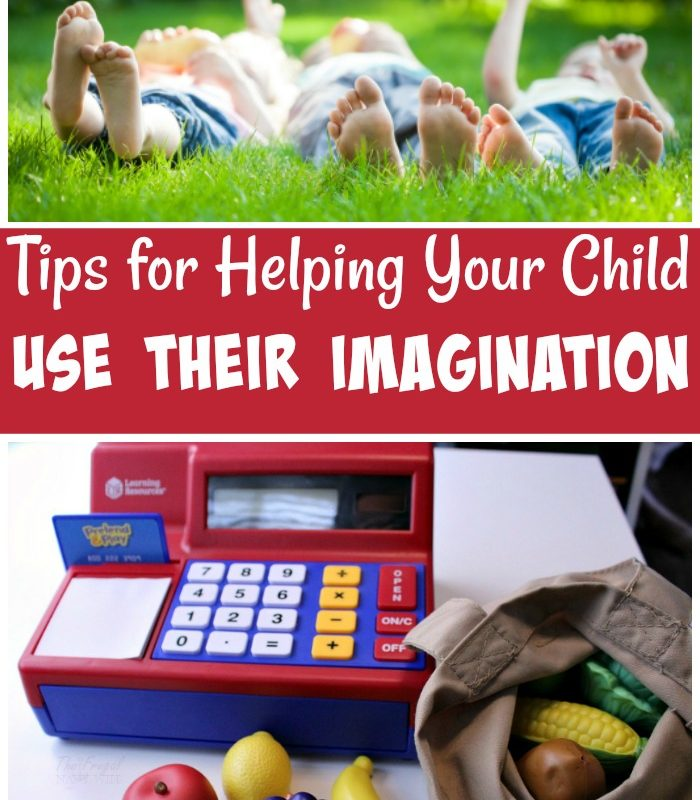 Creative Play – Tips for Helping Your Child Use Their Imagination