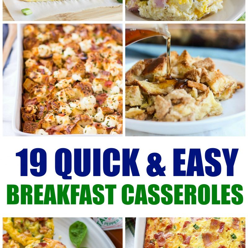 19 Quick and Easy Breakfast Casserole Recipes You Will Love