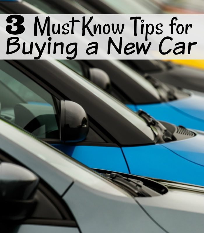 3 Must Know Tips for Buying a New Car