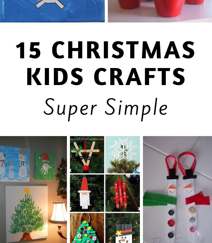 15 Easy Kids Christmas Crafts