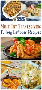 25 Must Try Thanksgiving Turkey Leftover Recipes