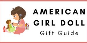 American Girl Doll Gift Guide