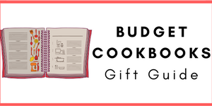 Budget Cookbooks Gift Guide