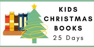 25 Days of Childrens Christmas Books