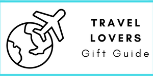 Travel Lovers Gift Guide