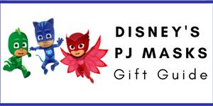 PJ Masks Gift Guide