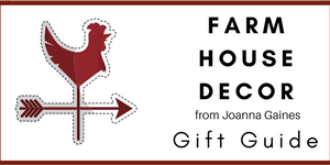 Farmhouse Decor Gift Guide