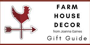 Farmhouse Decor Gift Guide