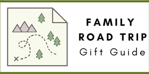 Family Road Trip Gift Guide