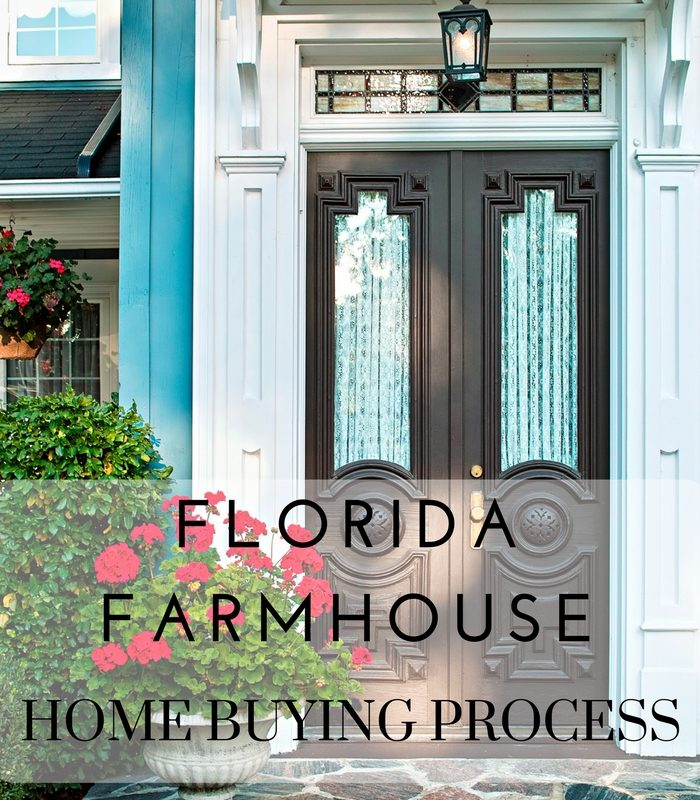 Florida Farmhouse – The Home Buying Process
