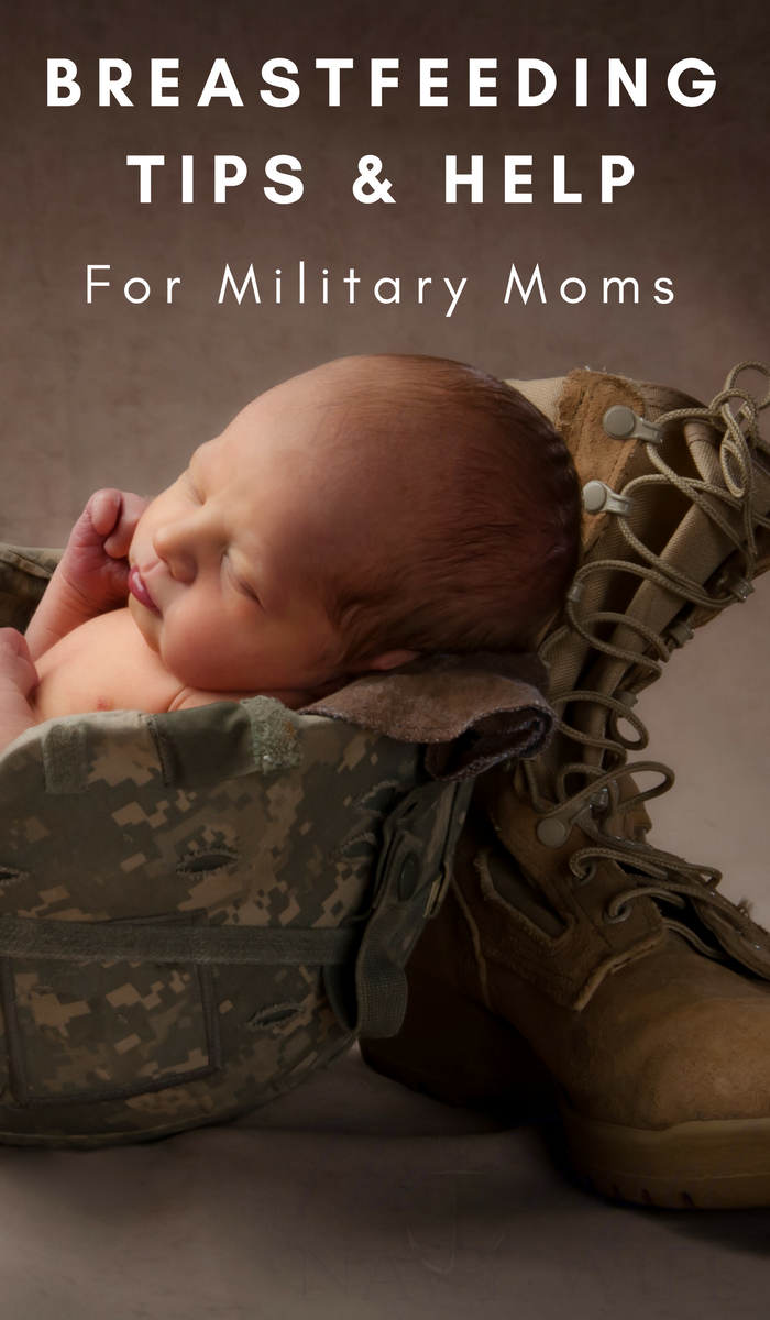 Breastfeeding Tips and Help for Military Moms