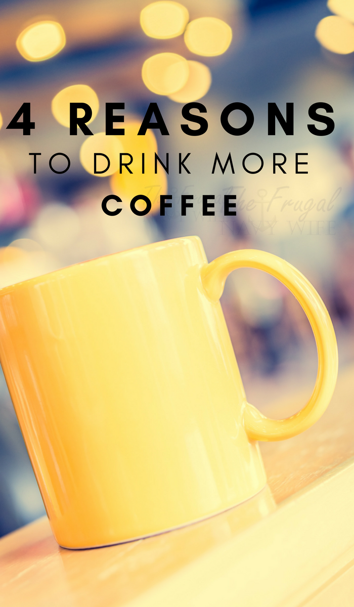 4 Reasons to Drink More Coffee