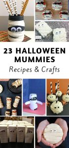 23 Halloween Mummy Recipes and Crafts