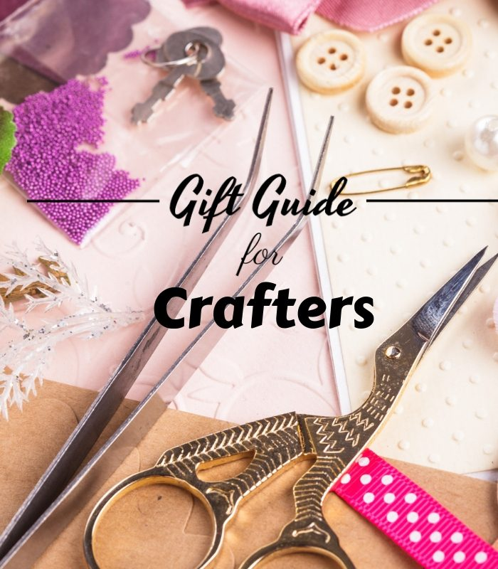 Top 21 Gift Ideas for Crafters They Will Love!