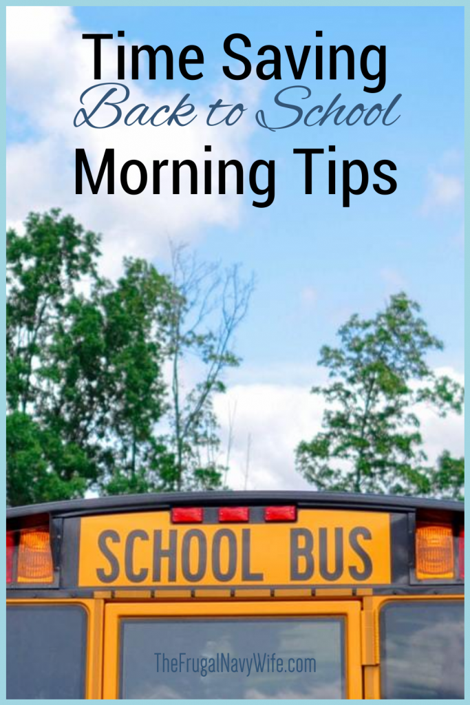 Check out these time-saving back-to-school morning tips! You will love knowing how you can save time in the mornings with your kids! #backtoschool #frugalnavywife #momtips #timesavingtips | Going Back to School | Fall School Tips | Save Time | Routine Hacks | Back to School Hacks