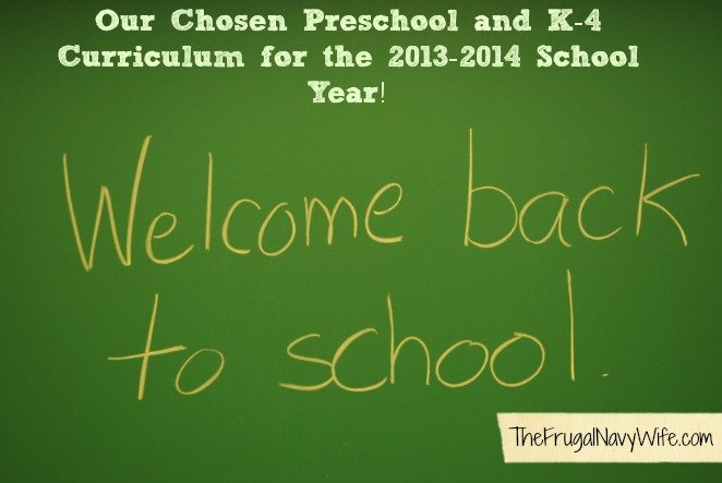 Our Chosen Preschool and K-4 Curriculum for the 2013-2014 School Year!