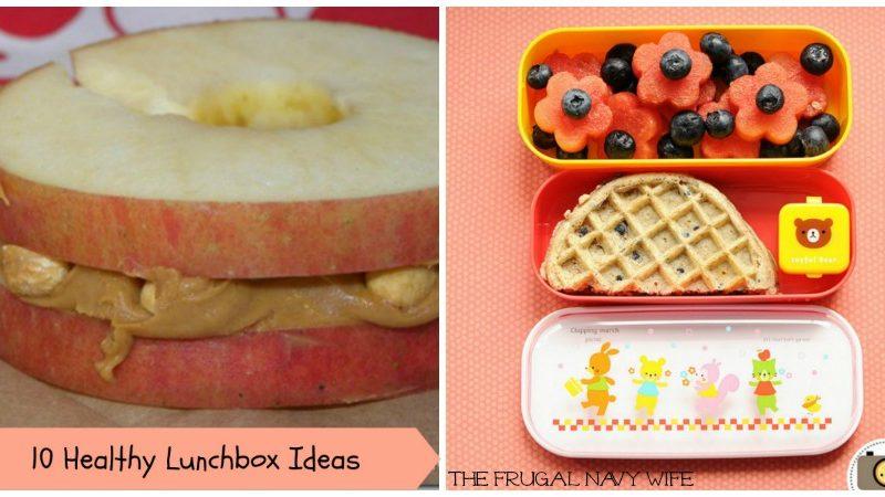 10 Healthy Lunchbox Ideas