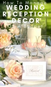 Need ideas for wedding reception decorations for the reception of your dreams while saving some serious cash? Here are 6 ideas to help you out. #wedding #frugalwedding #budgetwedding #weddingreception #weddingdecorations #frugalnavywife | Weddings | Wedding Decor | Wedding Receptions | Frugal Wedding Tips | Budget Weddings