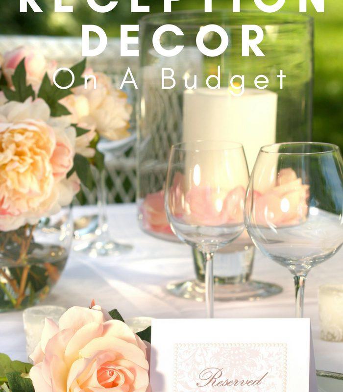Wedding Reception Decorations For A Wedding on a Budget
